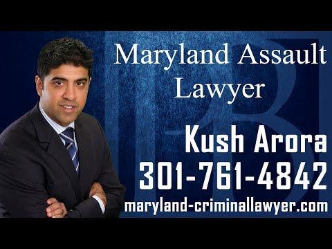 Maryland Assault Lawyer-Call (301) 761-4842-Assault Attorney in MD-Kush Arora