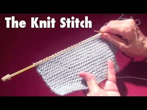 Learn How To Knit: 2- The Basic Knit Stitch to Start Knitting