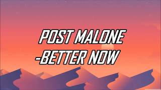 Download Post Malone - Better Now (Lyrics) (Official Audio)