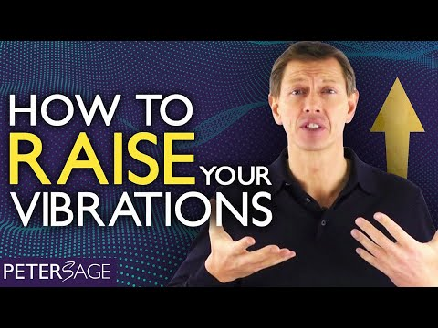 How to Raise Your Frequency & Increase Your Vibration