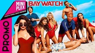 Priyanka Promotes Baywatch On Miniplex - Latest Hindi Movie
