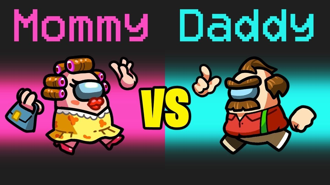 MOMMY vs DADDY in Among Us