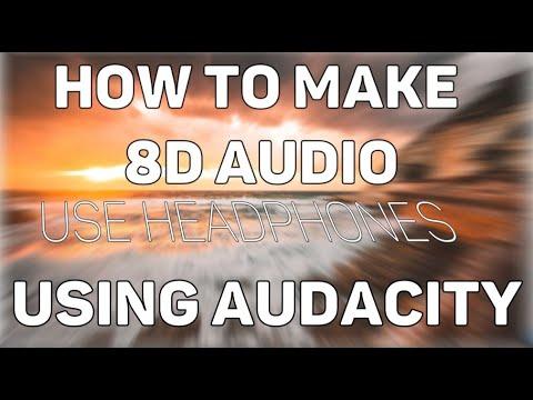 How To Make 8D Audio Using Audacity - PakVim net HD Vdieos