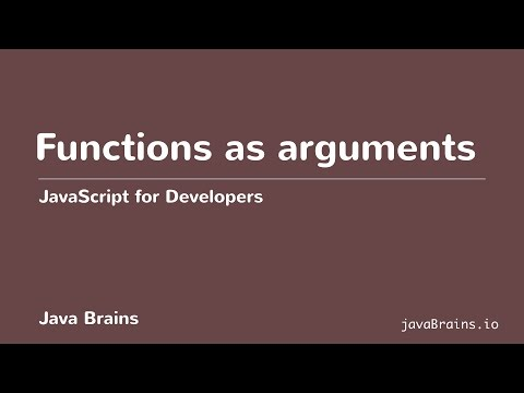 JavaScript for Developers 36 - Functions as arguments