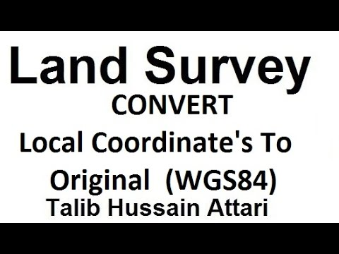 Convert Local Coordinate's To Original  (WGS84)