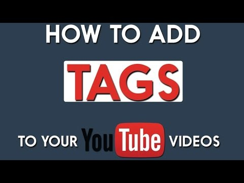 How to add tags on YouTube!