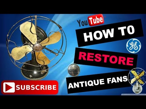 How To Restore an Antique fan  step by step