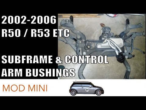 How to Remove Subframe/Replace Control Arm Bushings 2002-2006 MINI Cooper