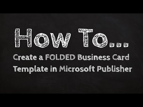 How to Create a FOLDED Business Card Template in Microsoft Publisher