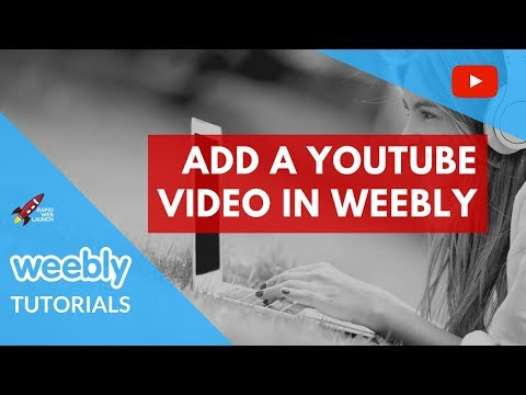 How to Embed a YouTube Video in Your Weebly Website | Weebly Tutorials