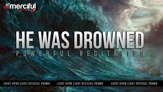He Was Drowned - Emotional Video - Nasser al-Qatami