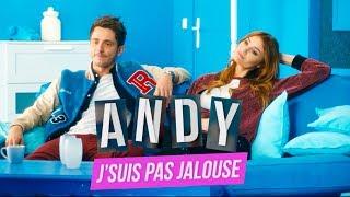 Jsuis Pas Jalouse clip Andy