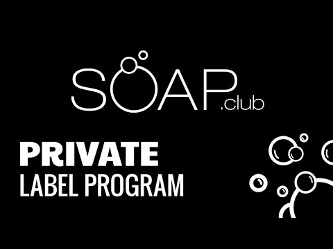 Natural Soap Private Label Program | Soap.Club