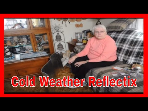Cold Weather Reflectix