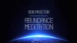 Bob Proctor - Abundance Meditation