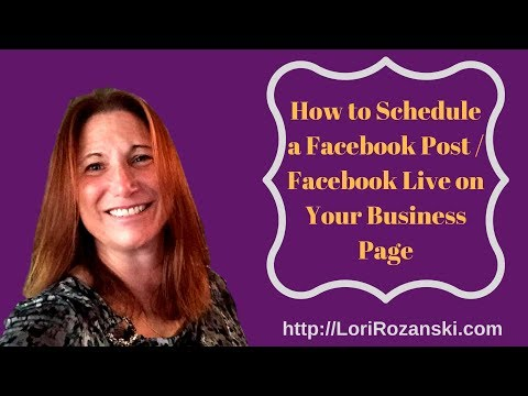 How to Schedule Your Facebook Posts and Lives on Your Business Page