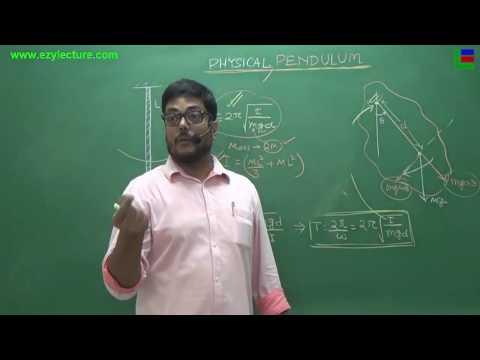 PHYSICAL PENDULUM  [SHM] Lecture: 6