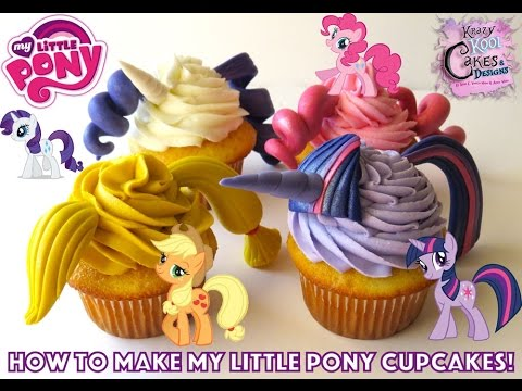 How To Make My Little Pony Cupcakes