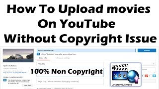 Download How to Upload movies on without copyright issue In Hindi Urdu Video