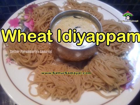 Wheat Idiyappam|Atta Idiyappam|கோதுமை இடியாப்பம் | Tamil | -  Sattur Parambariya Samayal