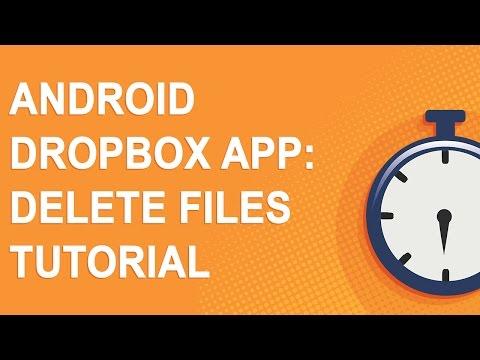 Android Dropbox app: Delete files tutorial