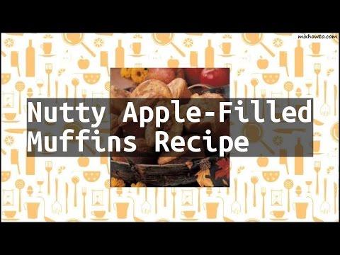 Recipe Nutty Apple-Filled Muffins Recipe