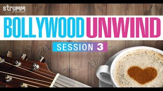 Bollywood Unwind | Session 3 Jukebox