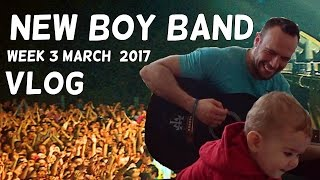 Download NEW BOY BAND | MARCH 2017 VLOG Video