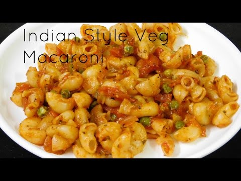 Vegetarian Pasta Recipes, Indian Style Pasta Recipe, Indian Style Macaroni Pasta Recipes
