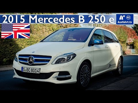 Mercedes Benz B200 Electric Drive / B 250 e -  Full Test Drive and In-Depth Review (English)