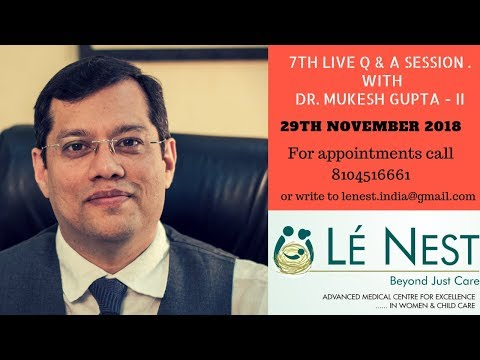 7th Live Q & A Session with Gynaecologist & Obstetrician Dr. Mukesh Gupta
