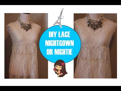 How to sew Lace Night Gown