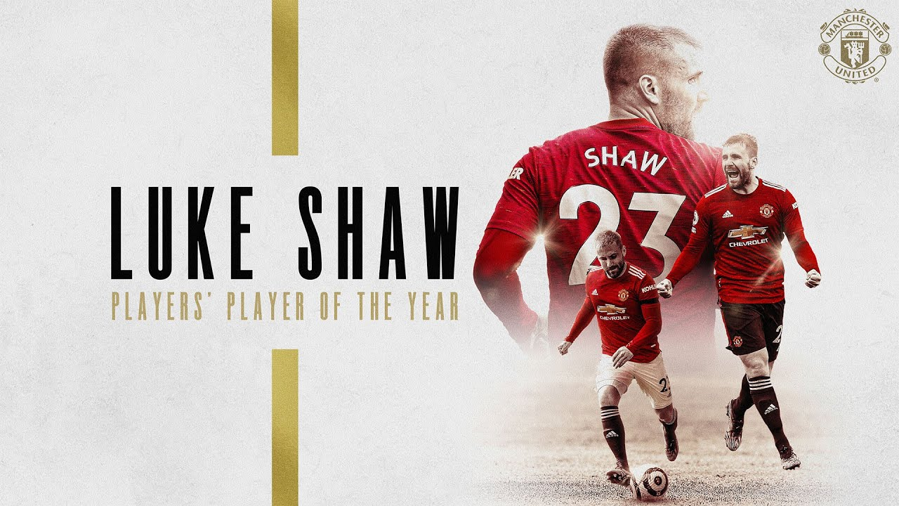 Luke Shaw   Players' Player of the Year 20/21   Manchester United Season Review