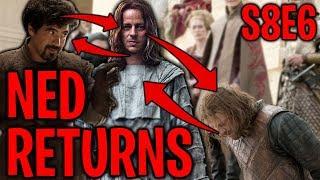 S8E6 Ned Stark Returns ? Ned Stark = Jaqen H