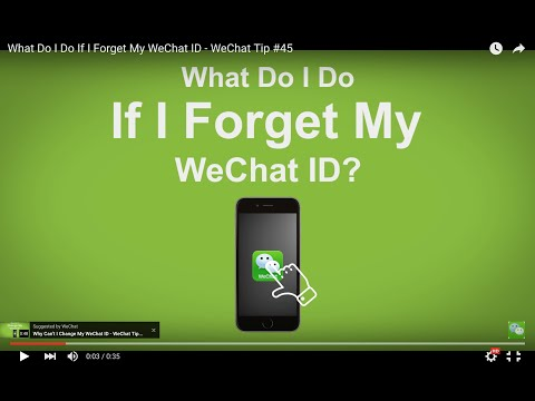 What Do I Do If I Forget My WeChat ID - WeChat Tip #45