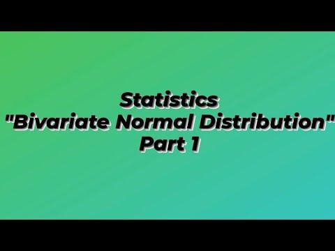 Bivariate Normal Distribution Part 1