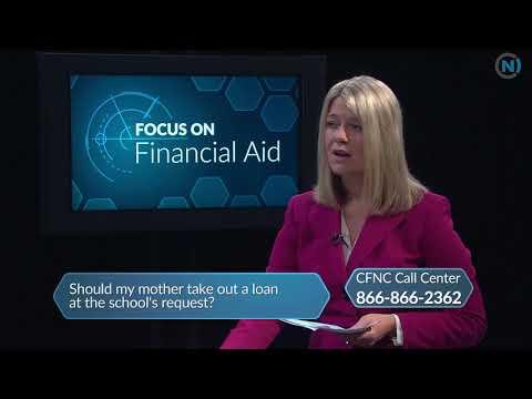 Focus on Financial Aid: Parent Loans