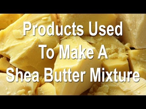 Products Used To Make A Shea Butter Mixture | Smells Like Sherbet Ice Cream