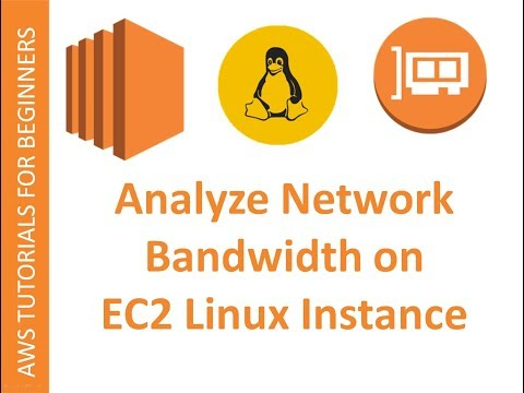 AWS Cloud | Iperf | Performing AWS EC2 Network Bandwidth Measurements