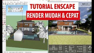 Cara Render Sketchup mudah dengan Enscape - Tutorial Enscape