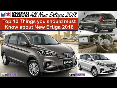 New Ertiga 2018 10 Things You Should Must Know with Price and Launch Date | Team Car Delight