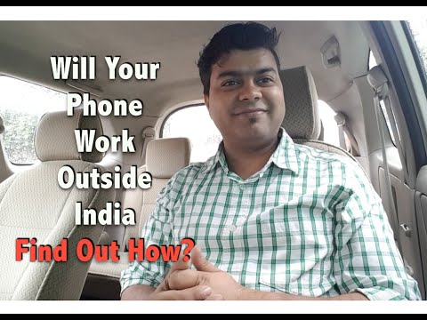 Hindi | Find Out, Will Your Phone Work Outside India | Gagdets To Use
