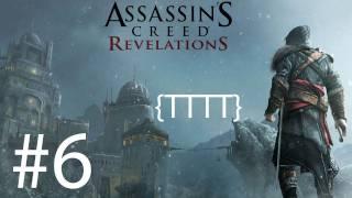 Assassins Creed Revelations - Walkthrough Gameplay - Part 6 [HD] (X360/PS3)