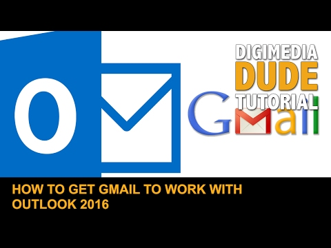 How To Get Gmail To Work With Outlook 2016