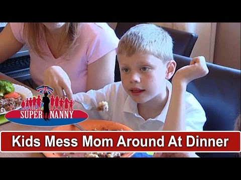 Kids Are A Nightmare At Dinner Time! | Supernanny