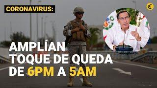 Martín Vizcarra amplía el 'toque de queda' desde las 6 P.M. hasta las 5 A.M. por cuarentena