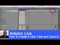 How To Create a Click Track and Count In - Ableton Live For Worship