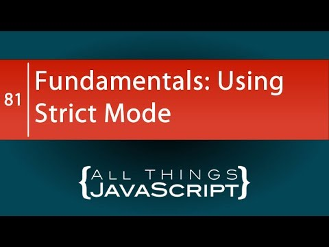 JavaScript Fundamentals: Using Strict Mode