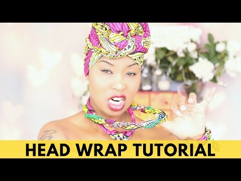 HEAD WRAP TUTORIAL FOR BEGINNERS -  African Fashion - Hijab Tutorial - Head Scarf - Head wrap