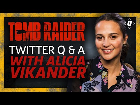 Tomb Raider Q&A With Alicia Vikander - The New Lara Croft Answers Fan Questions From Twitter!